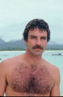 Tom Sellick (use to think he was so hot, but that was a LONG time ago)