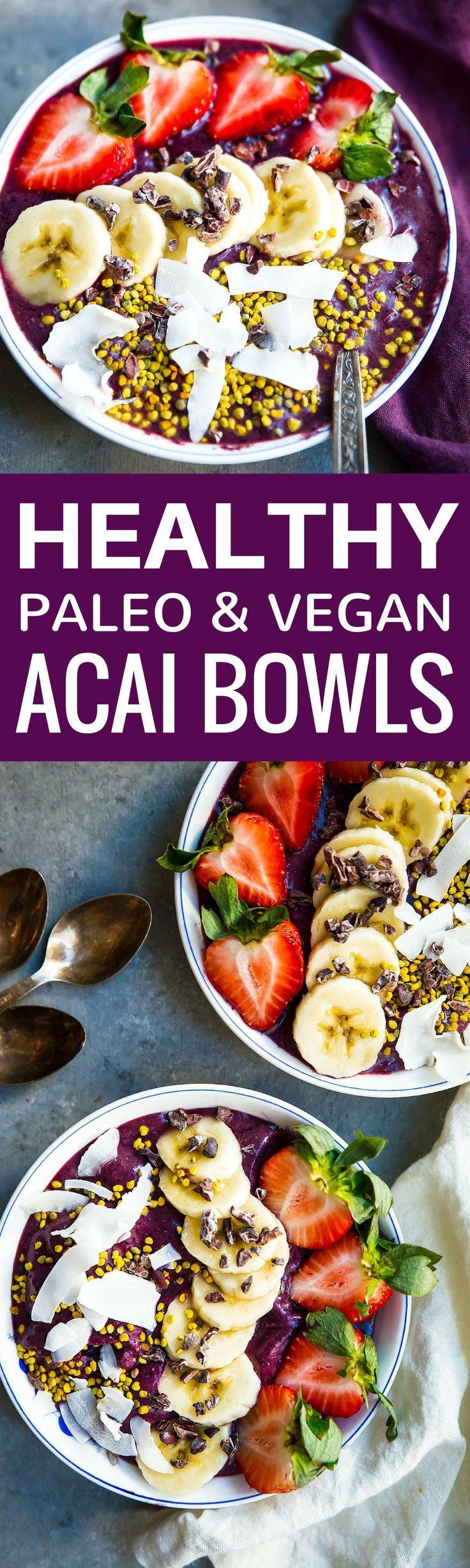 Acai bowl recipe. How to make acai bowl. Homemade acai bowl. Healthy acai bowl. Vegan acai bowl. Paleo acai bowl recipe.