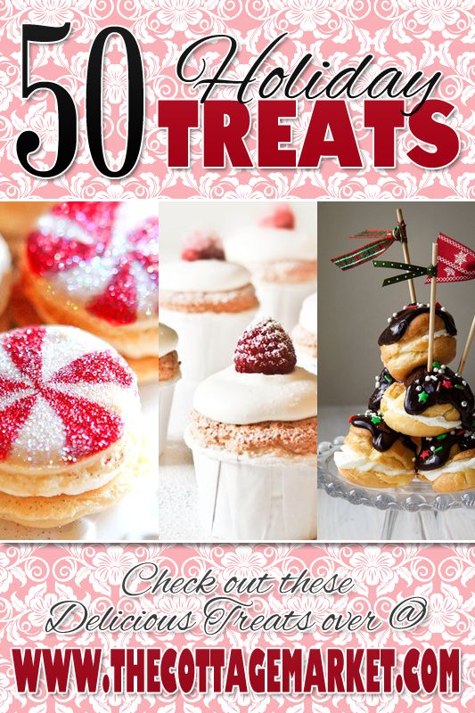 Today we have 50 Holiday Treats that will make you...your family and friends sweet tooth very very happy! They are all tasty...terrific and FUN FUN FUN!