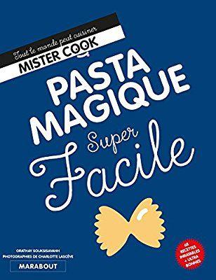 Amazon.fr - Super Facile : Pasta magique - Orathay Souksisavanh - Livres