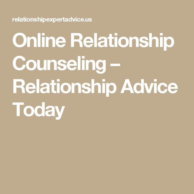 Online Relationship Counseling – Relationship Advice Today