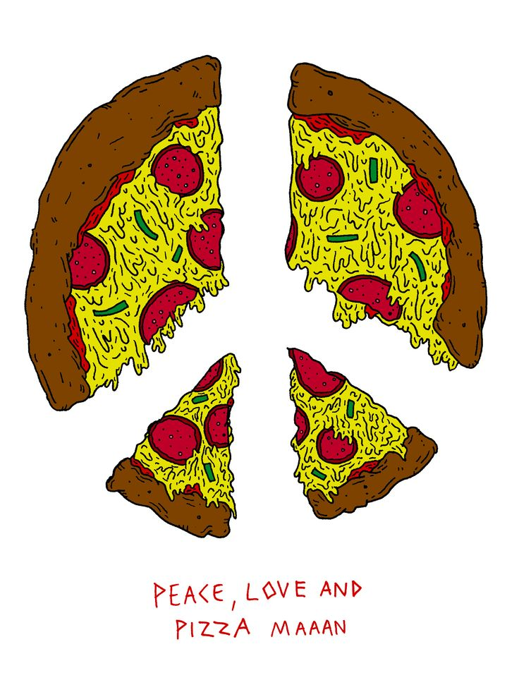 Peace, love and pizza