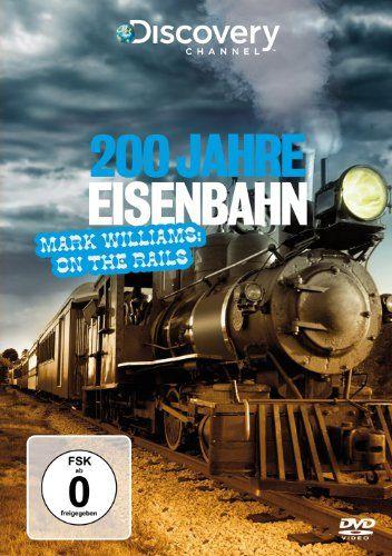 200 Jahre Eisenbahn - Mark Williams: On the Rails (Discovery Channel) Tiberius Film GmbH http://www.amazon.de/dp/B00C9X7IME/ref=cm_sw_r_pi_dp_RLbJwb1ASBNM6