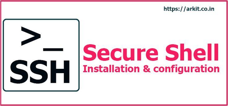 SSH Server (Secure Shell) Installation and Configuration RHEL 7 / Centos 7