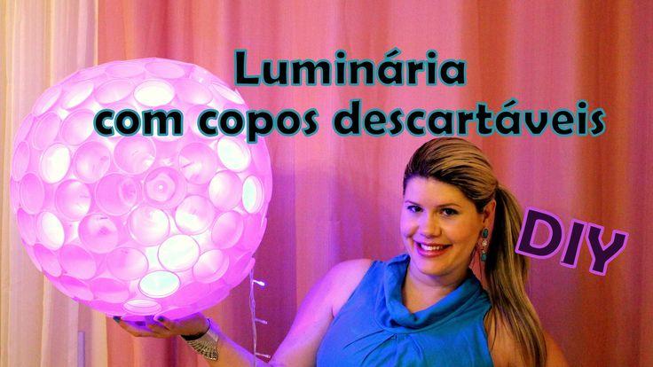 DIY - Luminária com copos descartáveis para decoração de festas