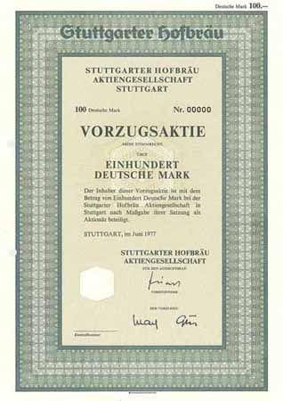 Stuttgarter Hofbräu AG VZ-Aktie 100 DM Juni 1977 (nullgeziffertes Muster, R 10).