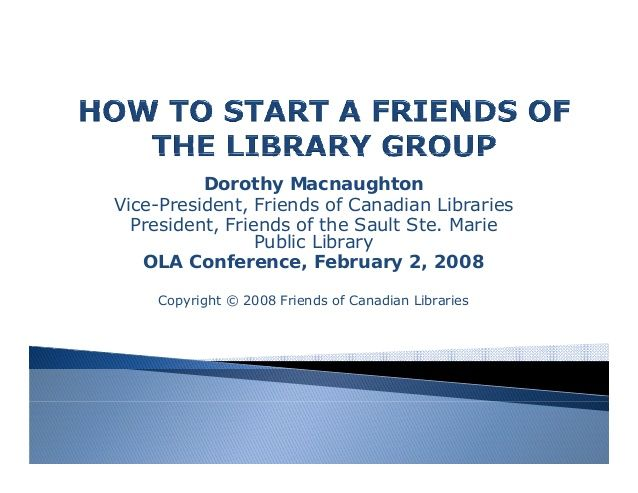 Presentation by Dorothy Macnaughton, Friends of Canadian Libraries