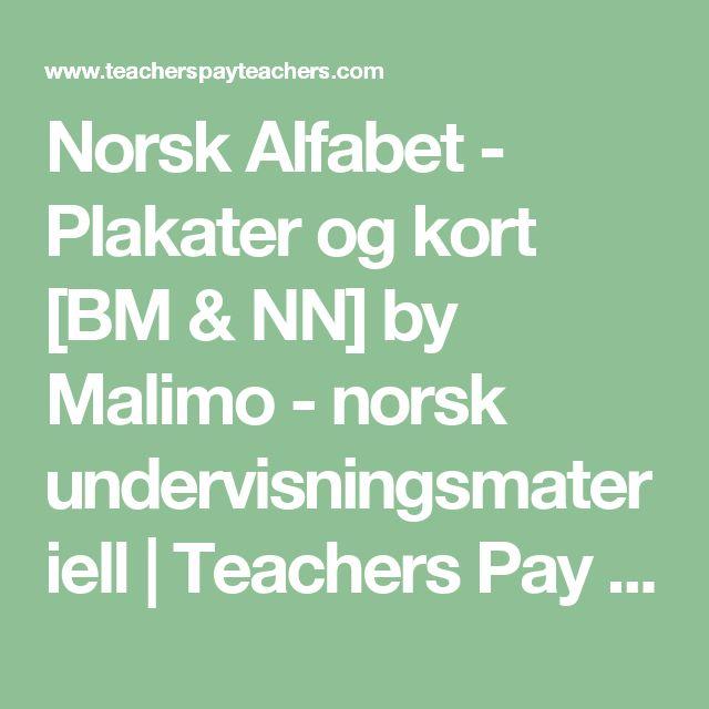 Norsk Alfabet - Plakater og kort [BM & NN] by Malimo - norsk undervisningsmateriell | Teachers Pay Teachers
