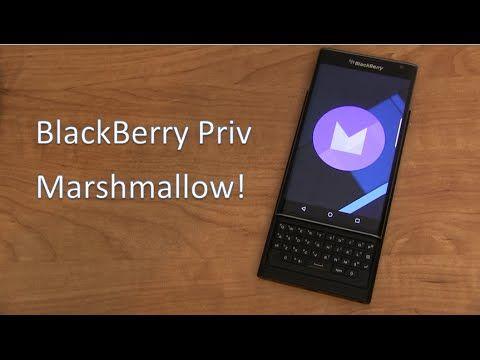 2016 : BlackBerry Priv Android 6.0.1 Marshmallow Update - YouTube