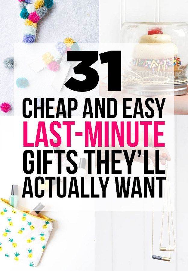 31 Cheap And Easy Last-Minute DIY Gifts They'll Actually Want Not easy but really cute ideas