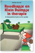 Roodkapje en Klein Duimpje in therapie : de therapeutische kracht van het sprookje -  Janssens, Stefanie -  plaats 607.25