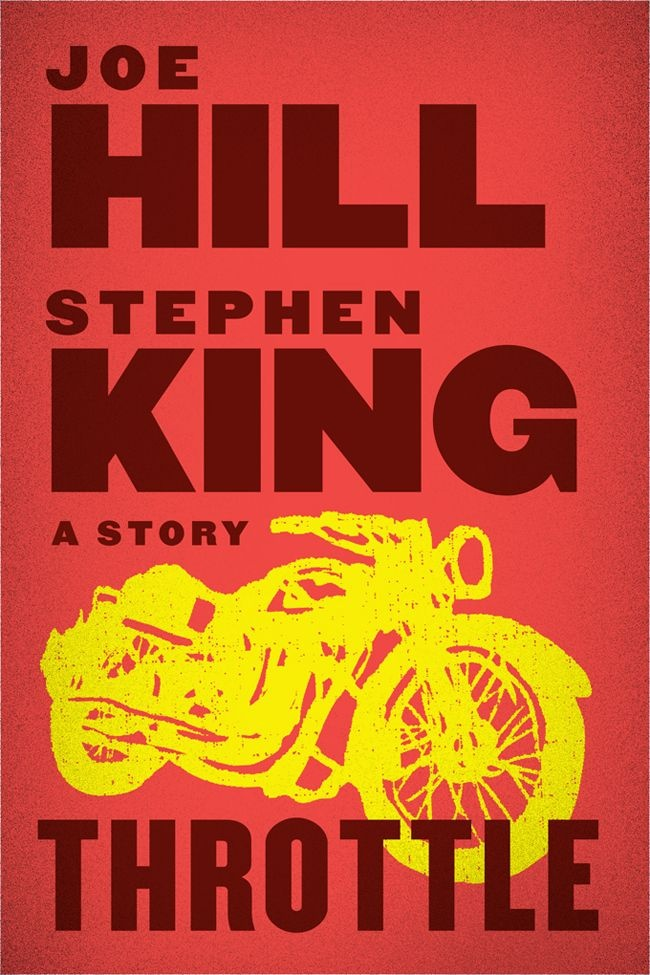 Throttle - Joe Hill and Stephen King