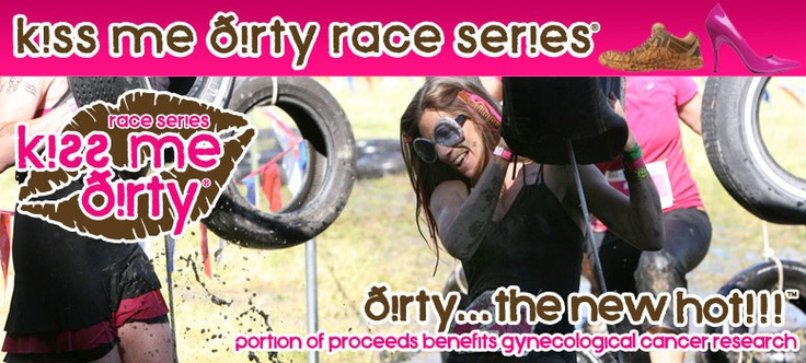 Kiss Me Dirty Race Series – for next year