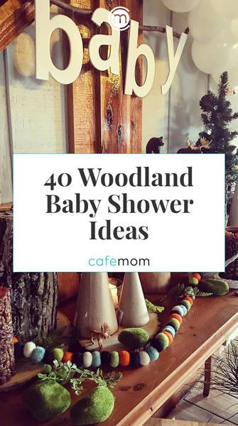 40 Woodland Baby Shower Ideas For A Wild Little One In