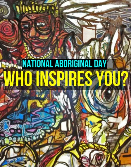 A salute to inspiring citizens on National Aboriginal Day