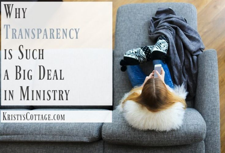 Why Transparency is Such a Big Deal in Ministry | Kristy's Cottage blog »