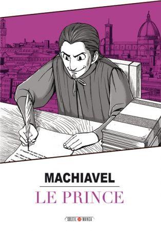 Le machiavélisme : le Prince de Nicolas Machiavel
