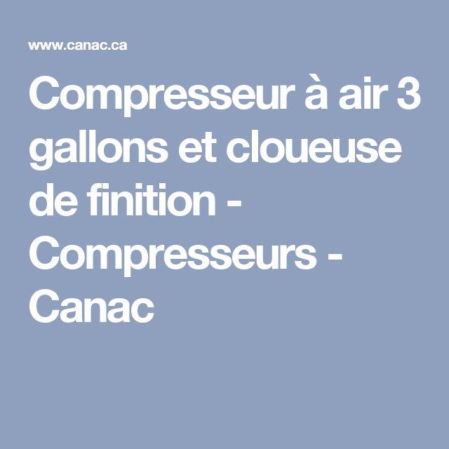 Compresseur à air 3 gallons et cloueuse de finition - Compresseurs - Canac