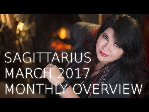 Your Horoscope: Sagittarius Monthly Astrology Forecast March 2017:...