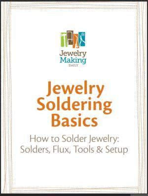 jewelry soldering basics - Lexi Erikson