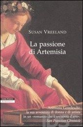 La passione di Artemisia - Vreeland Susan - Libro - Neri Pozza - I narratori delle tavole - IBS