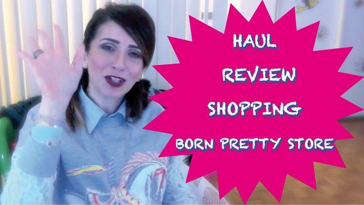 Haul Review Acquisti Born Pretty Store