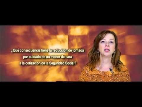 ▶ Reducción de jornada por cuidado de menor y cotización a la Seguridad social - YouTube