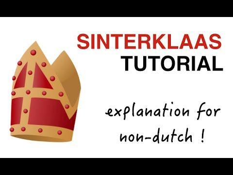Sinterklaas Tutorial – Sinterklaas explained to non-dutch