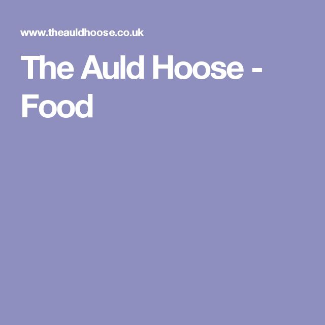 The Auld Hoose - Food