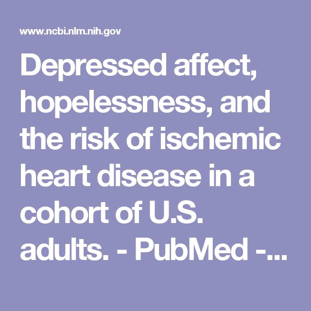 Depressed affect, hopelessness, and the risk of ischemic heart disease in a cohort of U.S. adults.  - PubMed - NCBI