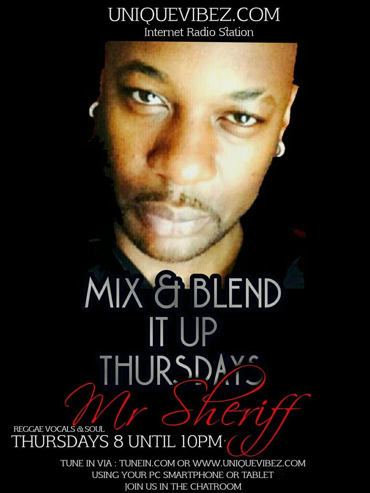 Join DJ Sheriff every Thursday 8-10pm UK time for his Mix & Blend It Up Show playing the best in reggae vocals, reggae with a touch of soul and slow jams.