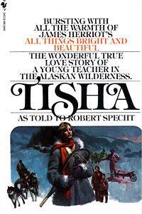 """The wonderful true love story of a young teacher in the Alaskan wilderness"" by Robert Specht"