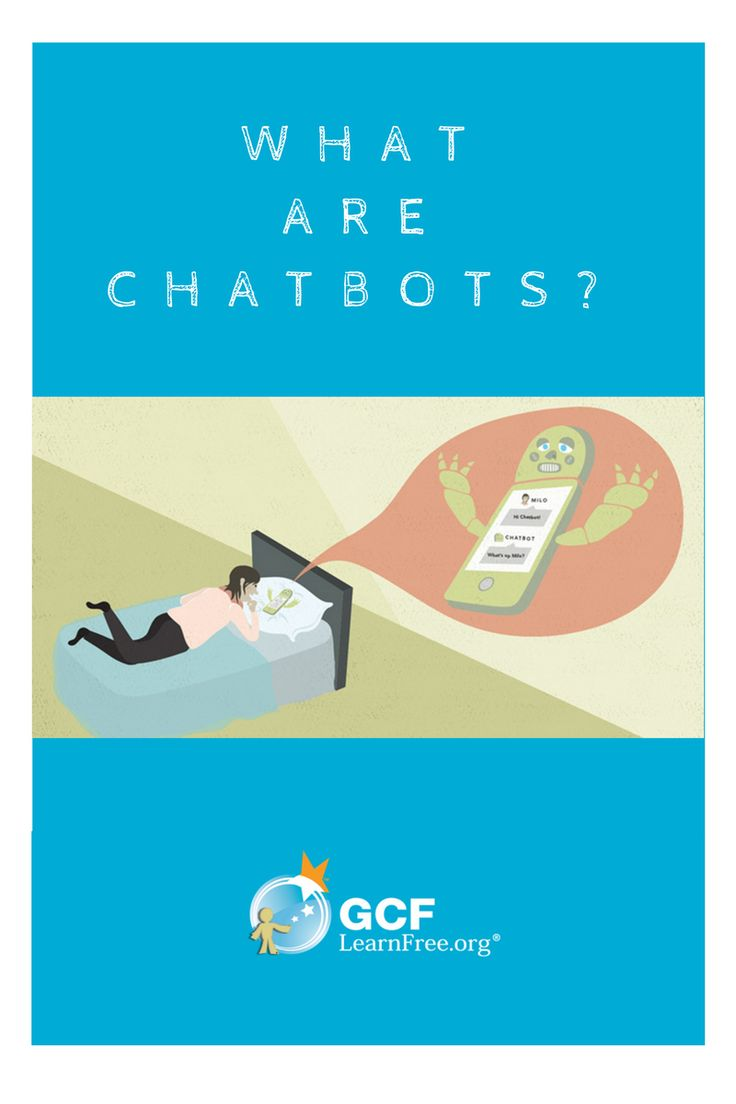 Whether or not you've heard of chatbots, you've likely communicated with one online at some point.