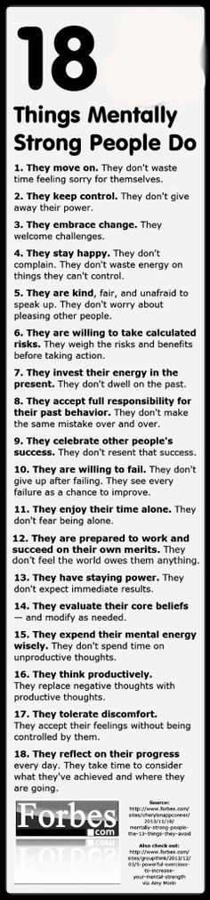 18 Awesome things mentally strong people do! Hopefully someday I'll be like this