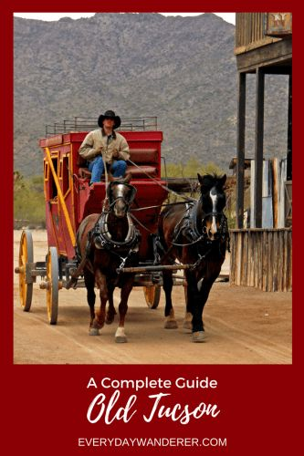 Gun Smoke and Gambling – Your Complete Guide to a Great Day at Old Tucson #oldtucson #tucson #arizona #visitAZ