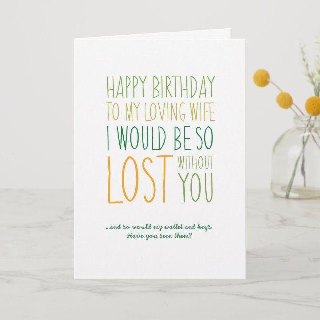 Funny Wife Birthday Card Zazzle Com Funny Birthday Cards Birthday Cards Wife Birthday