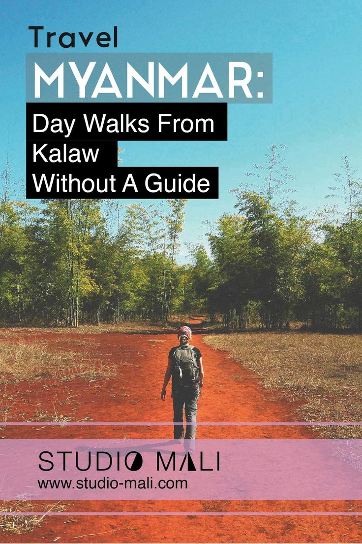 Myanmar- Day Walks From Kalaw Without A Guide, By Studio Mali