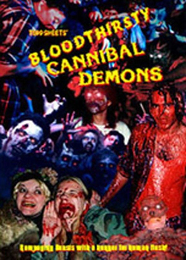 Bloodthirsty Cannibal Demons (Video 1993)