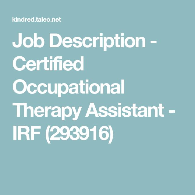 25 Best Ideas about Certified Occupational Therapy Assistant on – Occupational Therapy Job Description