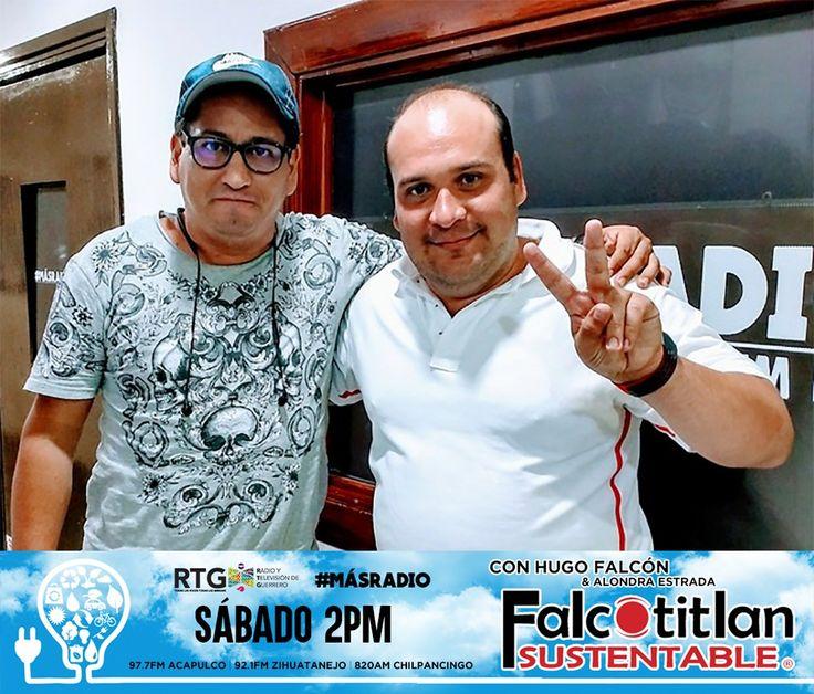 Falcotitlan SUSTENTABLE®  SINTONIZA HOY SÁBADO A LAS 2PM A TRAVÉS DE RADIO Y TELEVISIÓN DE GUERRERO (RTG) POR 97.7 FM ACAPULCO, 92.1 FM ZIHUATANEJO Y 870 AM CHILPANCINGO  #MásRadio  #FalcotitlanSUSTENTABLE  OTROS DISPOSITIVOS: http://rtvgro.net/radio/blog/category/acapulco/  INVITADO: LALO CUEVA, LEGISLADOR DEL CONGRESO LOCAL DEL ESTADO DE GUERRERO LXI LEGISLATURA  TEMA: TURISMO SUSTENTABLE Y #LeyAntiPopotesyPlasticos   DESCARGA LA APLICACIÓN RTG POR ANDROID E iOS…