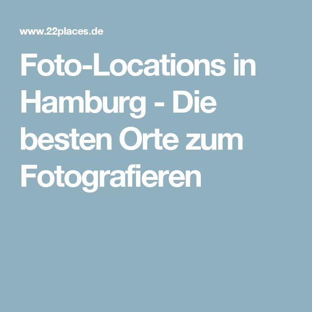 Foto-Locations in Hamburg - Die besten Orte zum Fotografieren