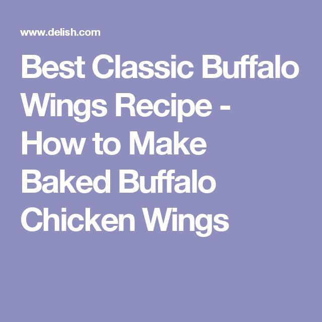 Best Classic Buffalo Wings Recipe - How to Make Baked Buffalo Chicken Wings