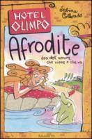 Afrodite : dea dell'amore che viene e che va / Sabina Colloredo