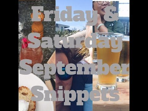Friday and Saturday in September Snippets - YouTube