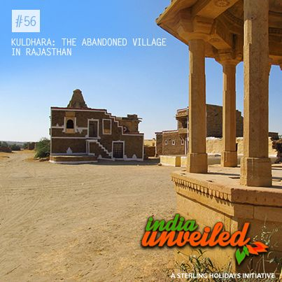 Situated 15 km to the west of Jaisalmer is the village of Kuldhara. According to local historians, it was home to a thriving community from 13th century CE till the beginning of 19th century CE. Around 1825 the village was abandoned overnight by its inhabitants. It's believed that they ran away from the village fearing the displeasure of a local ruler. However, where these villagers moved & what happened to them still remains a mystery.