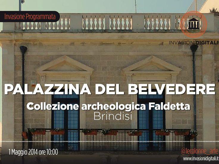 #InvasioniDigitali: Giovedì, 1° Maggio 2014 ore 10:00 tutti a Brindisi a visitare la Collezione archeologica Faldetta.  INFO: http://www.invasionidigitali.it/it/invasionedigitale/ama-larcheologia#.U15K_61_sQ5  Hashtag: #invasioniDigitali #invadiBrindisi