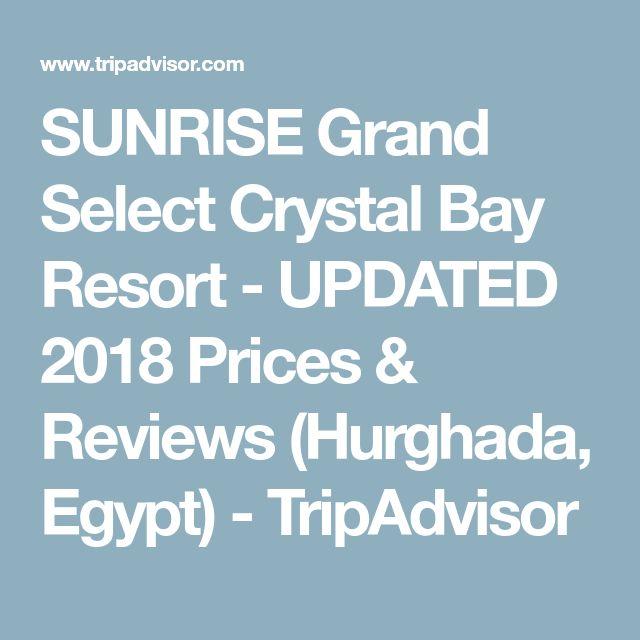 SUNRISE Grand Select Crystal Bay Resort - UPDATED 2018 Prices &  Reviews (Hurghada, Egypt) - TripAdvisor