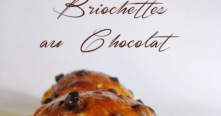 Je vous disais ce matin  que ce week-end j'avais fait de la brioche. Mon homme m'avait réclamé des briochettes au chocolat en plus de c...