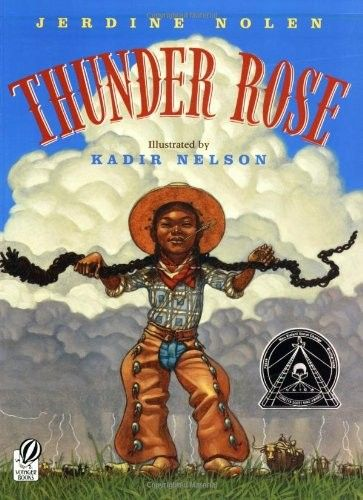 """Thunder Rose -- a tall tale set in the old American west of a young woman who can take on whirling storms with her """"song of thunder"""""""