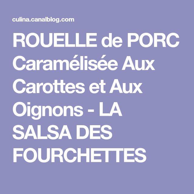 ROUELLE de PORC Caramélisée Aux Carottes et Aux Oignons - LA SALSA DES FOURCHETTES